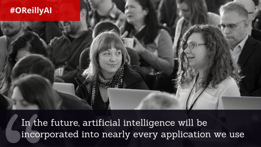 """There's definitely going to be a flowering of these intelligent applications."" Dice Ben Lorica, uno dei principali della casa editrice statunitense."
