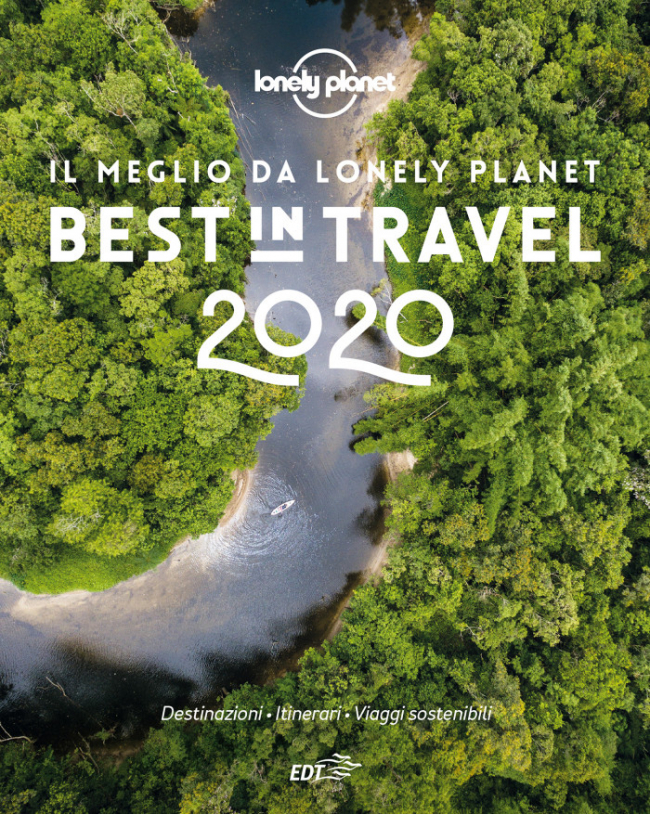 Best in Travel 2020 edito da Lonely Planet