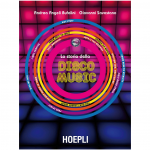 La storia della Disco Music Hoepli